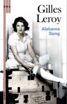 alabama song-gilles leroy-9788498674071