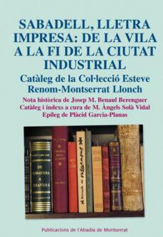 Debatecd.mx Sabadell Lletra Impresa: De La Vila A La Fi De La Ciutat Industri Al Image