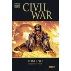 civil war: lobezno-marc guggenheim-9788498855371
