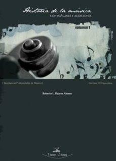 historia de la musica con imagenes y audiciones (vol.1)-roberto l. pajares alonso-9788498869071