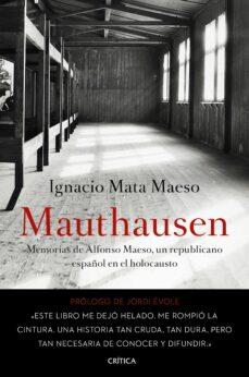 Chapultepecuno.mx Mauthausen: Memorias De Alfonso Maeso, Un Republicano Español En El Holocausto Image