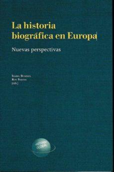 la historia biografica en europa: nuevas perspectivas-isabel burdiel-roy foster-9788499113371