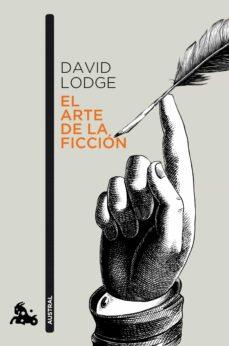el arte de la ficción-david lodge-9788499425771
