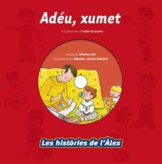 Permacultivo.es Les Histories De L Alex: Adeu, Xumet Image