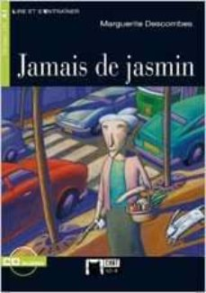 Descarga gratuita de audiolibros y textos. JAMAIS DE JASMIN (INCLUYE CD) 9788853007971  in Spanish