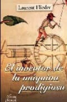 Chapultepecuno.mx El Inventor De La Maquina Prodigiosa Image