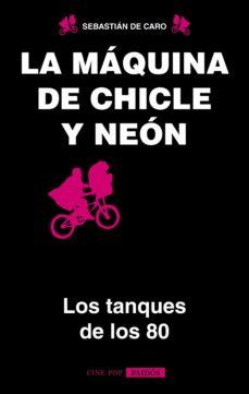 la máquina de chicle y neon (ebook)-sebastian de caro-9789501296471