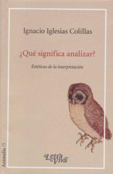 QUE SIGNIFICA ANALIZAR? - IGNACIO IGLESIAS COLILLAS | Adahalicante.org