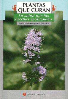 Pdf descargar libros de texto PLANTAS QUE CURAN: LA SALUD POR LAS HIERBAS MEDICINALES in Spanish FB2