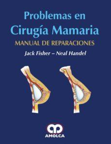 Descarga gratuita de libros aduio PROBLEMAS EN CIRUGIA DE MAMA