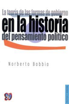 la teoria de las formas de gobierno en la historia del pensamient o politico-norberto bobbio-9789681664671