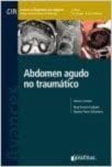 Ebooks es una descarga AVANCES EN DIAGNOSTICO POR IMAGENES 13: ABDOMEN AGUDO NO TRAUMATICO (CIR, COLEGIO INTERAMERICANO DE RADIOLOGIA) en español 9789871981571 de KENJI KIMURA, BYANKA POZZO