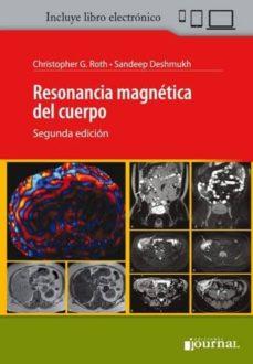 Descargas gratis audiolibros ipods RESONANCIA MAGNÉTICA DEL CUERPO + E-BOOK 9789873954771
