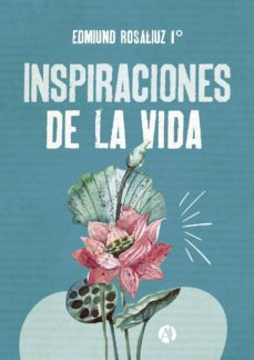 inspiraciones de la vida (ebook)-edmiund rosaliuz 1°-9789877615371