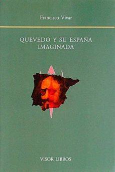 Chapultepecuno.mx Quevedo Y Su España Imaginada Image