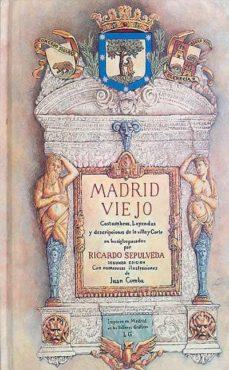 MADRID VIEJO - RICARDO, SEPÚLVEDA | Adahalicante.org