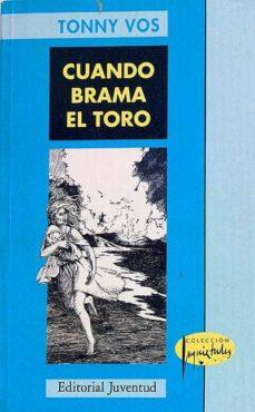 CUANDO BRAMA EL TORO - TONNY VOS | Triangledh.org