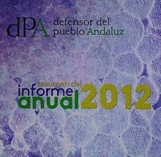 Inmaswan.es Defensor Del Pueblo Andaluz. Resumen Del Informe Anual 2012 Image