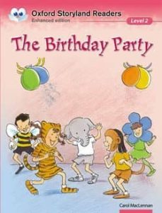 the birthday party (oxford storyland readers 2) (incluye audio-cd )-9780195969481