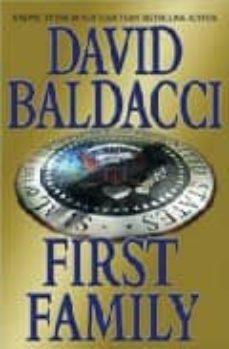 Libros gratis en línea para leer descargas. FIRST FAMILY