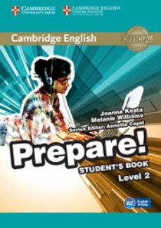 Descargar CAMBRIDGE ENGLISH PREPARE! 2 STUDENT S BOOK gratis pdf - leer online