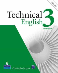 Ebook descargable gratis TECHNICAL ENGLISH 3 WB (WITH KEY AND CD ROM) de  9781408267981 in Spanish