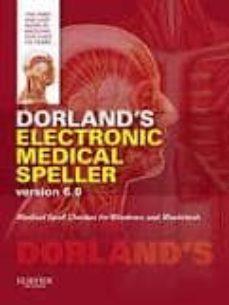 Descarga de foro de libros de Kindle DORLAND S ELECTRONIC MEDICAL SPELLER VERSION 6.0 (6TH ED.) (CD-RO M) PDB DJVU