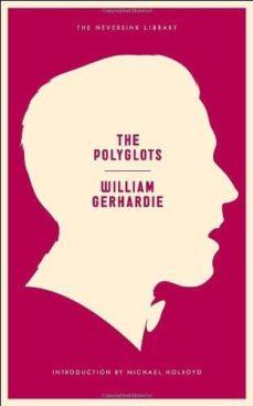 the polyglots-william gerhardie-9781612191881