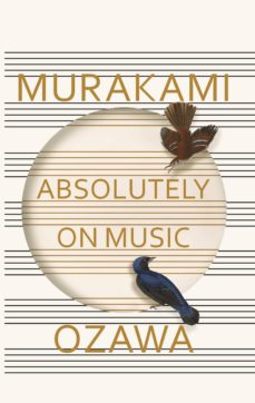 absolutely on music: conversations with seiji ozawa-haruki murakami-seiji ozawa-9781846559181