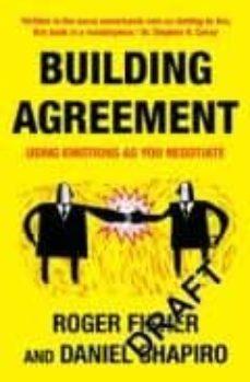 building agreement-roger fisher-daniel shapiro-9781905211081