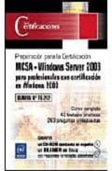 Debatecd.mx Mcsa: Windows Server 2003 Para Profesionales Con Certificacion En Windows 2000: Examen 70-292 Image
