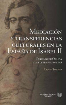 mediación y transferencias culturales en la españa de isabel ii (ebook)-raquel sanchez-9783954876181