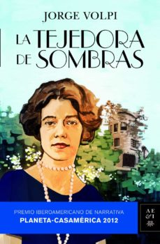 Ebooks descargables gratis para mp3s LA TEJEDORA DE SOMBRAS (PREMIO CASA DE AMERICA 2012) iBook 9788408110781 de JORGE VOLPI