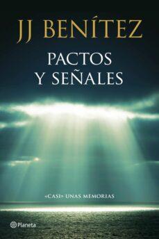 pactos y señales: casi unas memorias-j. j. benitez-9788408136781