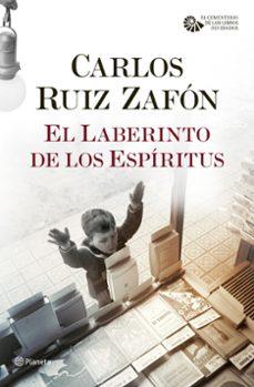 Descarga gratuita de libros electrónicos Rapidshare EL LABERINTO DE LOS ESPIRITUS de CARLOS RUIZ ZAFON (Spanish Edition)