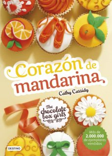 Relaismarechiaro.it The Chocolate Box Girls 3: Corazon De Mandarina Image