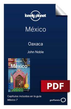 méxico 7_7. oaxaca (ebook)-9788408184881