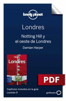 londres 9_9. notting hill y el oeste de londres (ebook)-damian harper-peter dragicevich-9788408199281