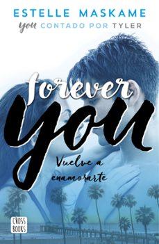 forever you (you 4)-estelle maskame-9788408201281