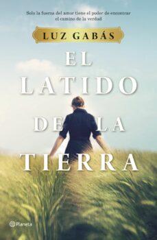 Ebooks descargar ipod gratis EL LATIDO DE LA TIERRA de LUZ GABAS FB2 PDF PDB 9788408214281