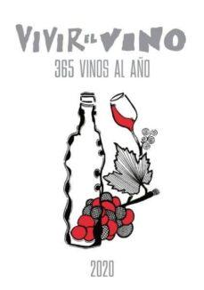 Geekmag.es Guia Vivir El Vino - 365 Vinos Al Año 2020. Guia De Consulta Image