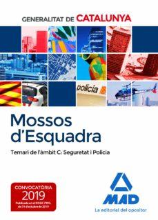 Descargar libro electrónico alemán MOSSOS D`ESQUADRA. TEMARI DE L´AMBIT C: SEGURETAT I POLICIA FB2 MOBI ePub 9788414232781 (Literatura española)