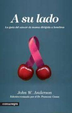 Descargas gratuitas de audiolibros de Amazon A SU LADO: LA GUIA DEL CANCER DE MAMA DIRIGIDA A HOMBRES (Spanish Edition)