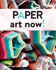 Descargas de mp3 de libros gratis PAPER ART NOW! 9788415829881 en español