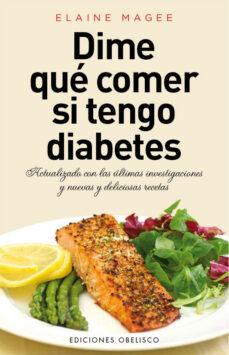 dime qué comer si tengo diabetes-elaine magee-9788415968481