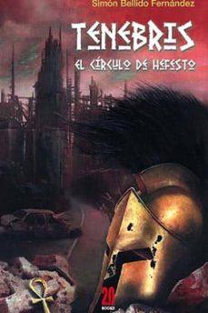 Descarga gratuita de libros de Rapidshare TENEBRIS: EL CIRCULO DE HEFESTO PDB