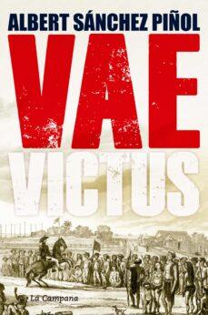 vae victus (rustica - castellano)-albert sanchez piñol-9788416457281