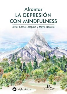 afrontar la depresion con mindfulness-javier garci a campayo-9788416574681
