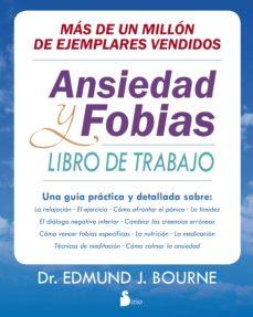 ansiedad y fobias: libro de trabajo-edmund j. bourne-9788416579181