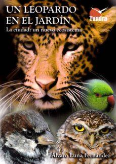 Padella.mx Un Leopardo En El Jardin: La Ciudad: Un Nuevo Ecosistema Image